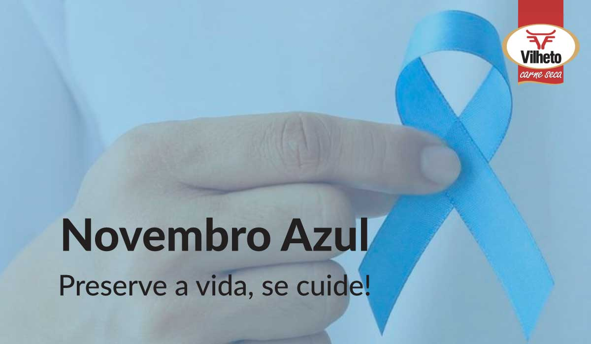 Novembro Azul Preserve a vida, se cuide!