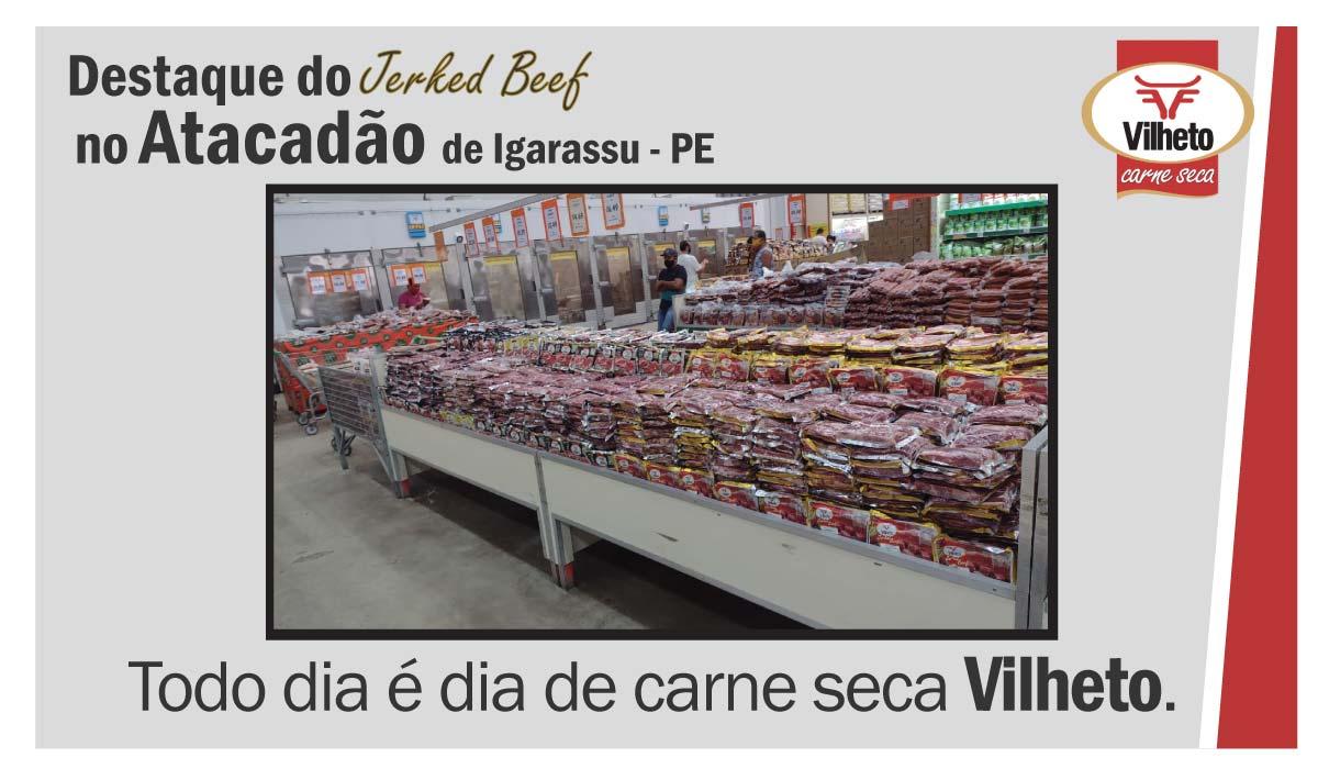 Carne seca Vilheto no Atacadão, de Igarassu no Pernambuco.