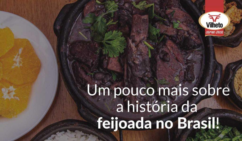 Um pouco mais sobre a história da feijoada no Brasil!