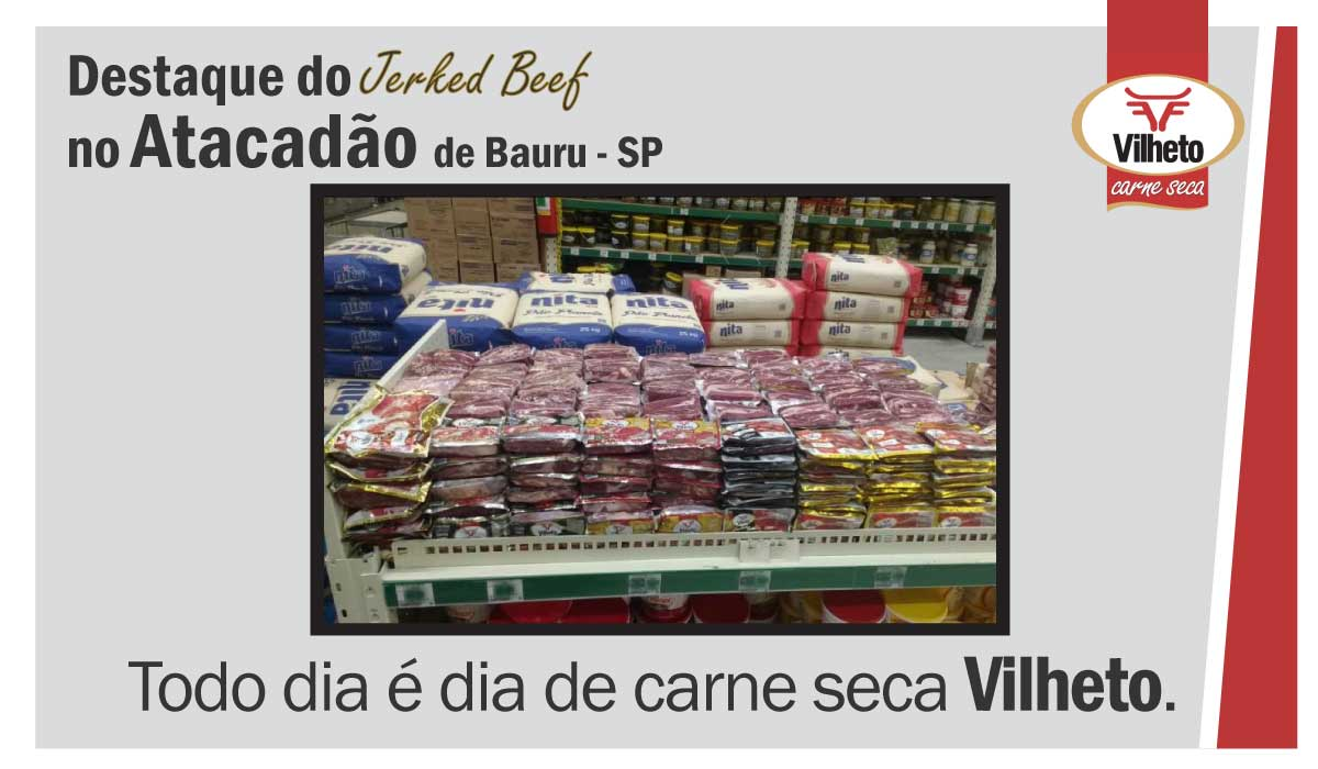Carne seca Vilheto no Atacadão em Bauru – SP