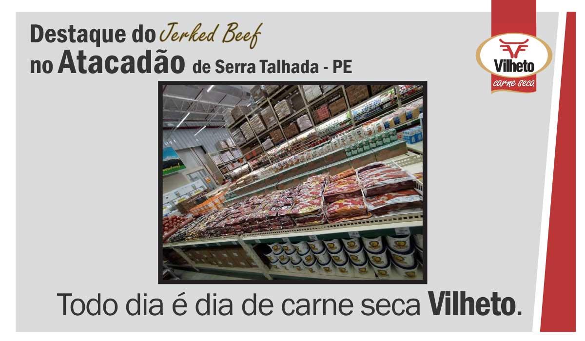 Carne seca Vilheto no Atacadão em Serra Talhada – PE