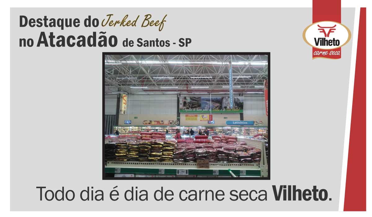 Carne seca Vilheto no Atacadão em Santos – SP
