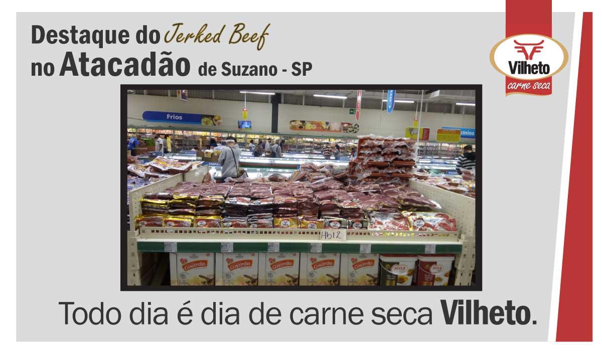 Carne seca Vilheto no Atacadão em Suzano – SP