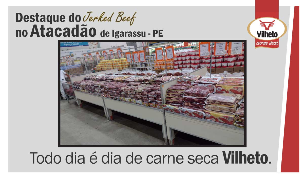 Carne seca Vilheto no Atacadão em Igarassu – PE