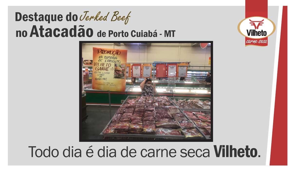 Carne seca Vilheto no Atacadão em Tijucal Cuiabá – MT