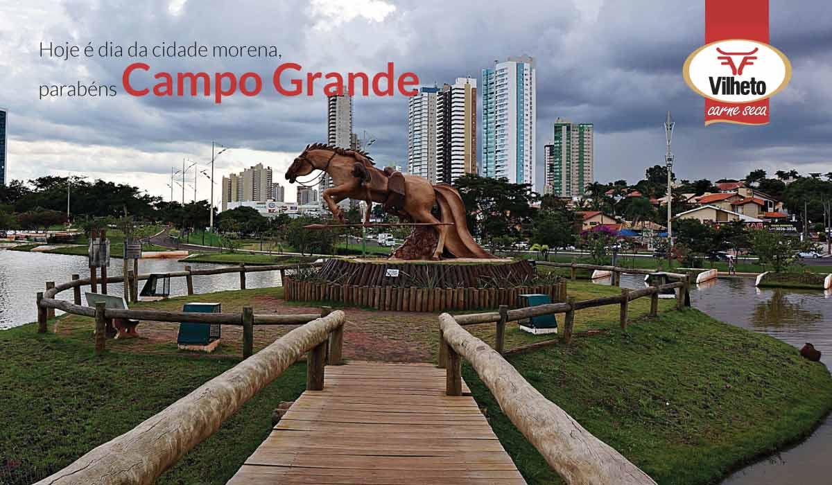 Hoje é dia da cidade morena, parabéns Campo Grande
