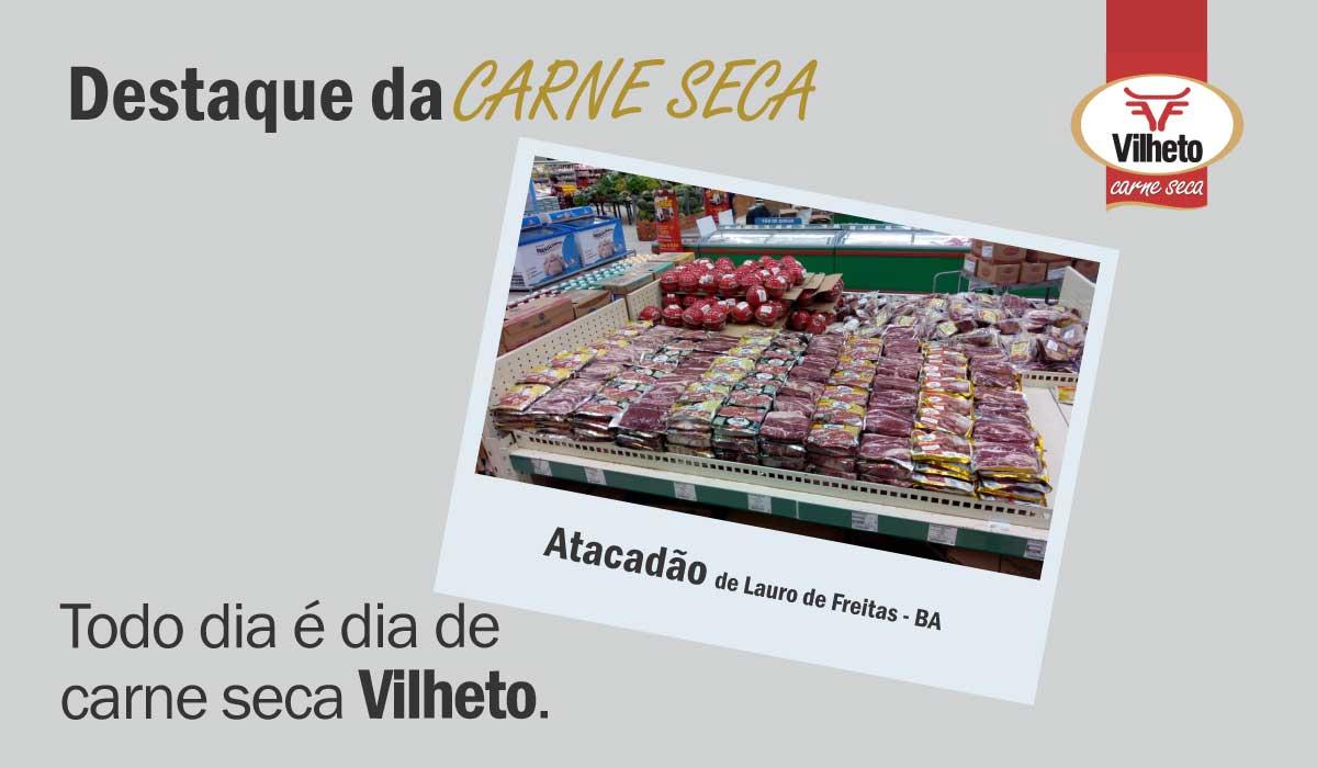 Carne seca Vilheto no Atacadão de Lauro de Freitas – BA
