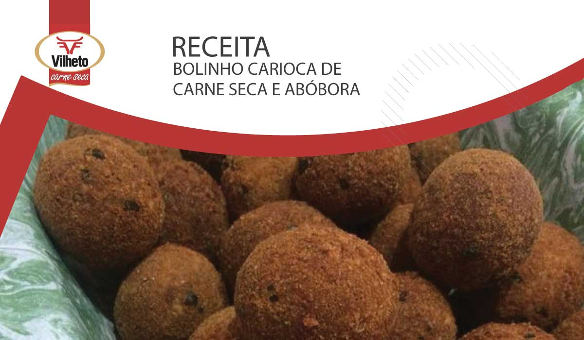 Bolinho Carioca de Carne Seca Vilheto e abóbora