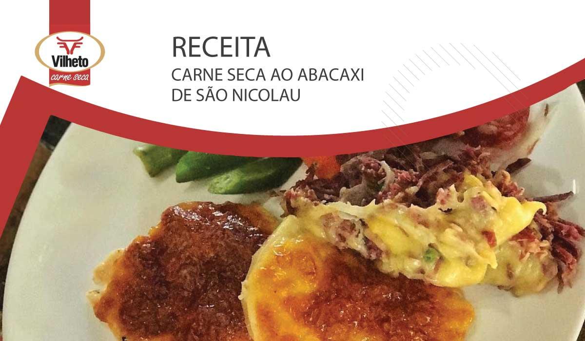 Receita da semana com carne seca Vilheto, carne seca ao abacaxi de São Nicolau
