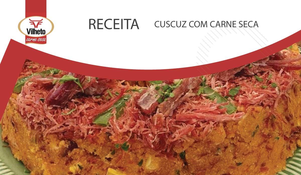 Sugestão para ceia de Ano Novo - Cuscuz com Carne Seca