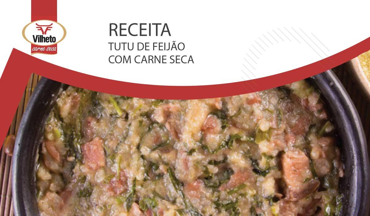 Receita da semana com carne seca Vilheto, o tutu de feijão com carne seca.