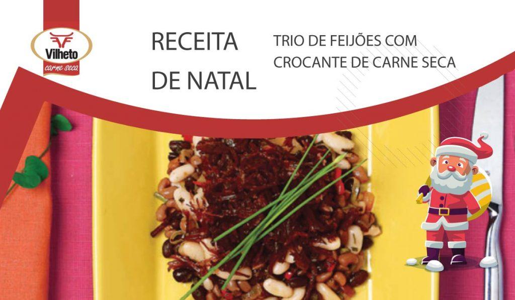 Receita de Natal - Trio de feijões com crocante de Carne Seca