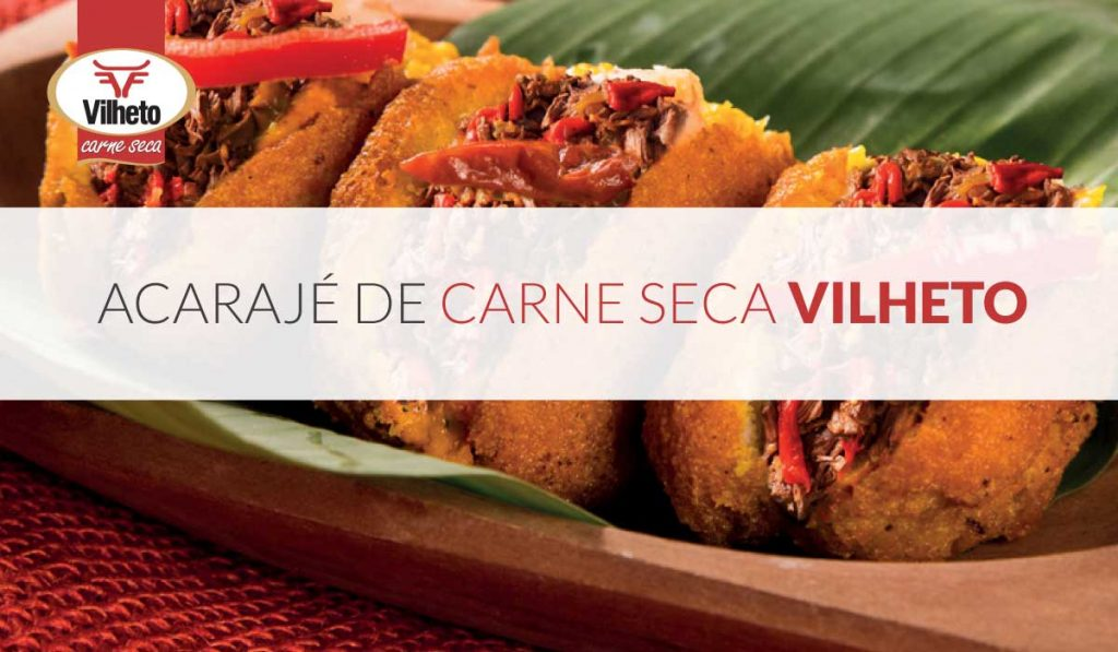 Acarajé de Carne Seca Vilheto