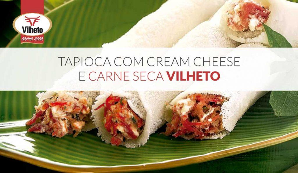 Tapioca com cream cheese e carne seca Vilheto
